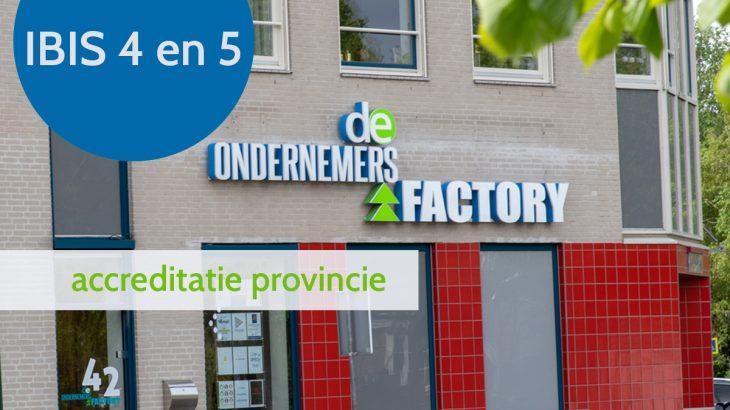Accreditatie IBIS 4 en 5 De ondernemersfactory